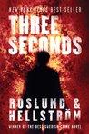 Three Seconds (Grens & Sundkvist #5)