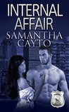 Internal Affair by Samantha Cayto