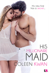 His Millionaire Maid by Coleen Kwan