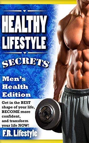 Healthy Lifestyle Secrets, Men's Health Edition