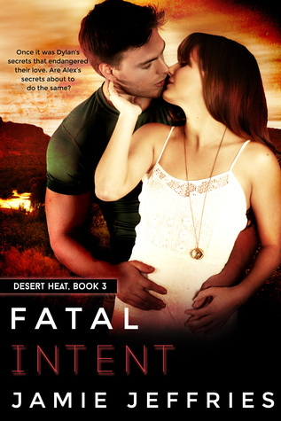 Fatal Intent Desert Heat 3 By Jamie Jeffries