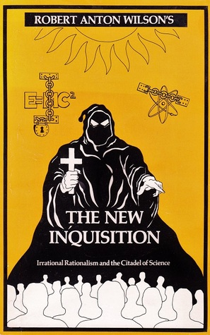 The New Inquisition: Irrational Rationalism and the Citadel of Science EPUB