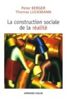 La construction sociale de la réalité by Peter Berger