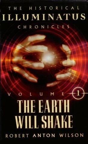 The Earth Will Shake by Robert Anton Wilson