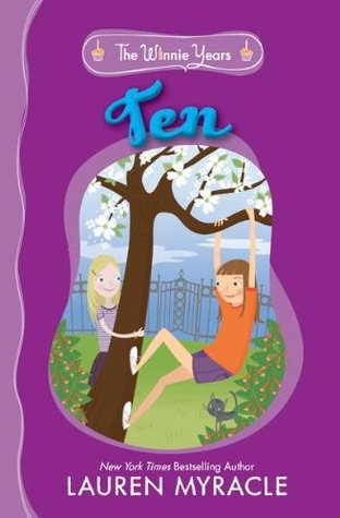 Ten (The Winnie Years, #1)