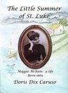 The Little Summer of St. Luke: Maggie