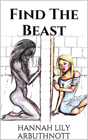 Find The Beast: The Sequel To 'Your Blood Is A Lovely Colour' (The Heart Of The Demon Book 2)