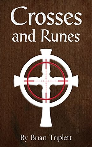 Crosses and Runes (Summersgate Chronicles Book 1)