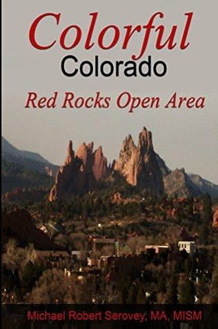 Colorful Colorado: Red Rocks Open Area