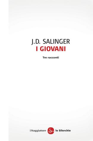 Ebook I giovani by J.D. Salinger DOC!