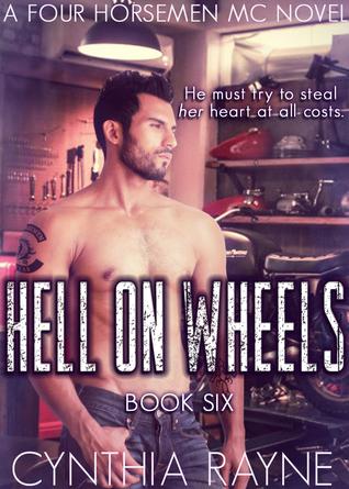 Hell on Wheels (Four Horsemen MC, #6)