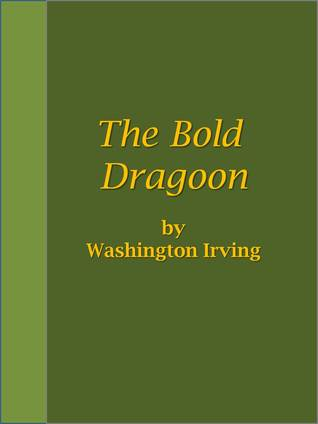 The Bold Dragoon