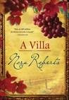 A Villa by Nora Roberts
