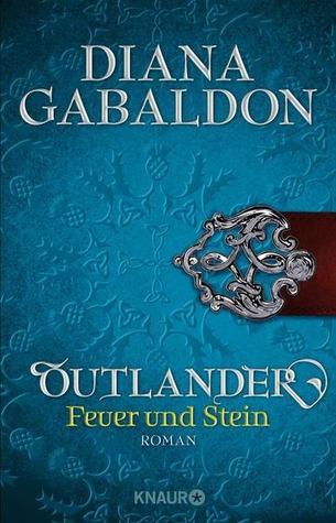 Feuer und Stein (Outlander #1)