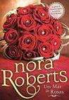 Um Mar de Rosas by Nora Roberts