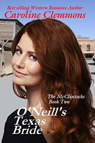O'Neill's Texas Bride (The McClintocks, #2)