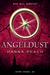 Angeldust (Dark Angel, #5)