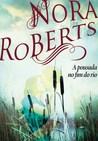 A Pousada no Fim do Rio by Nora Roberts