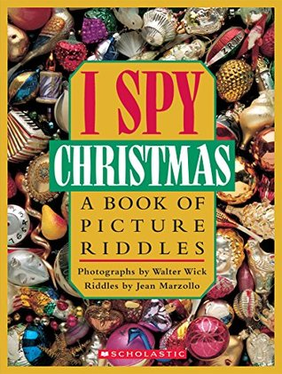 I Spy Christmas: A Book of Picture Riddles(I Spy: A Book of Picture Riddles)