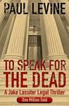 To Speak for the Dead (Jake Lassiter #1)