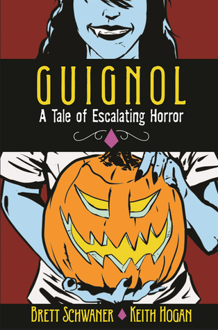 Guignol: A Tale of Escalating Horror
