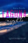 Laguna Nights by Kaira Rouda