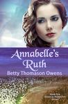 Annabelle's Ruth (Kinsman Redeemer, #1)