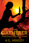 The Gatherer: A Brilliant Darkness Story (Brilliant Darkness, #2.5)