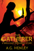 The Gatherer: A Brilliant D...