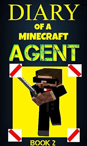 Minecraft: Diary of a Minecraft Agent Book 2 (An Unofficial Minecraft Book): Minecraft Books, Minecraft Comics, Wimpy Tales, Minecraft Diary