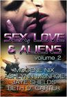 Sex, Love & Aliens, Volume 2