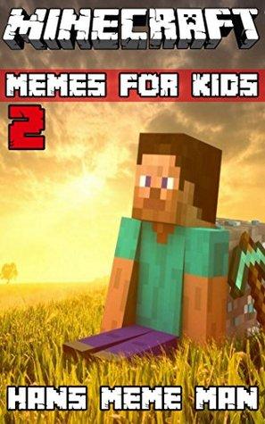 Minecraft Memes For Kids 2
