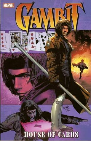 X-Men: Gambit, Vol. 1 - House of Cards