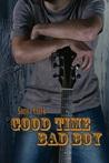 Good Time Bad Boy