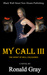 My Call III The Spirit Of Hell Unleashed by Ronald  Gray