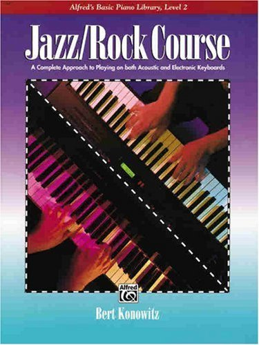 Alfred's Basic Jazz/Rock Course Lesson Book: Level 2 (Alfred's Basic Piano Library)