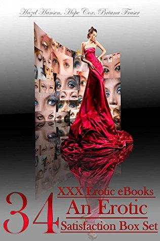 34 XXX Erotic eBooks - An Erotic Satisfaction Box Set