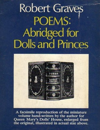 Poems: Abridged For Dolls And Princes