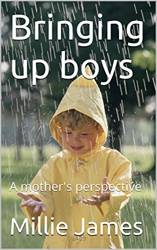 Bringing up boys: A mother's perspective