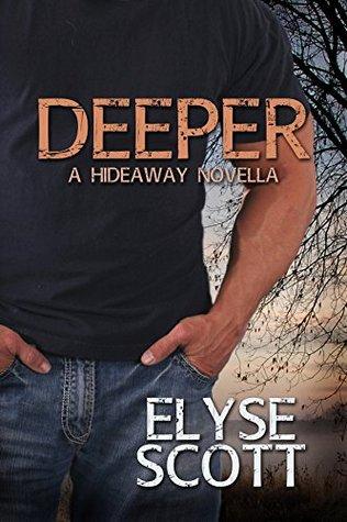 Deeper: A Hideaway Novella