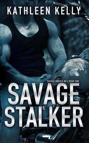 Savage Stalker (Savage Angels MC, #1)