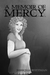 A Memoir of Mercy (Memoirs ...