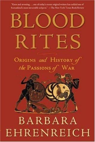 Blood Rites by Barbara Ehrenreich