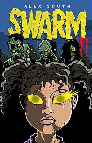 Swarm II - A Zombie Series