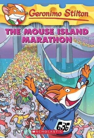 The Mouse Island Marathon (Geronimo Stilton, #30)