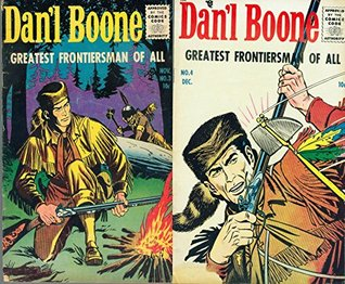 Dan'l Boone. Issues 3 and 4. First of the Pioneers. Greatest frontiersman of all. Golden Age Digital Comics Wild West Western