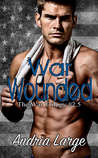 War Wounded (The War Trilogy #2.5)