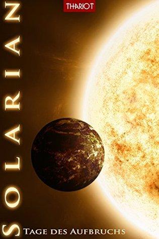 Solarian. Tage des Aufbruchs