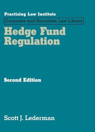 Hedge Fund Regulation (May 2015 Edition)