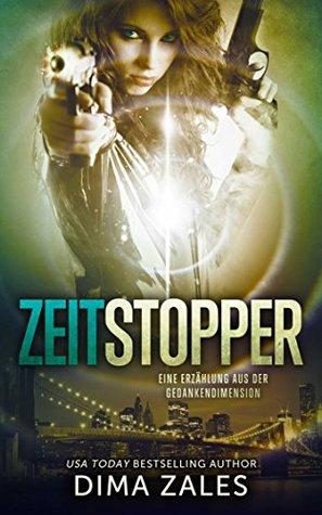 Zeitstopper by Dima Zales